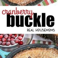 This Cranberry Buckle is an easy skillet cake recipe filled with sweet and tart cranberries!