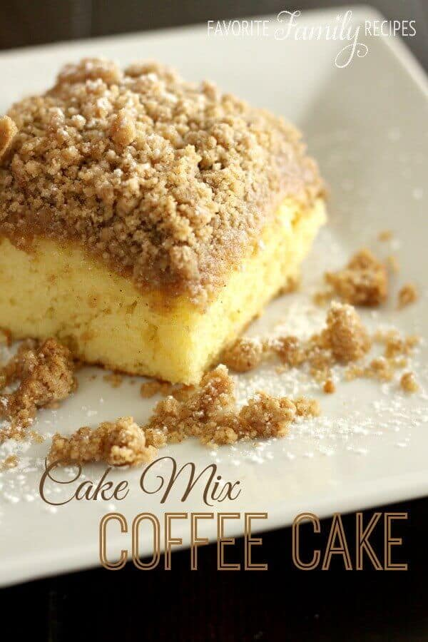 Cake Mix Coffee Cake - Favorite Family Recipes