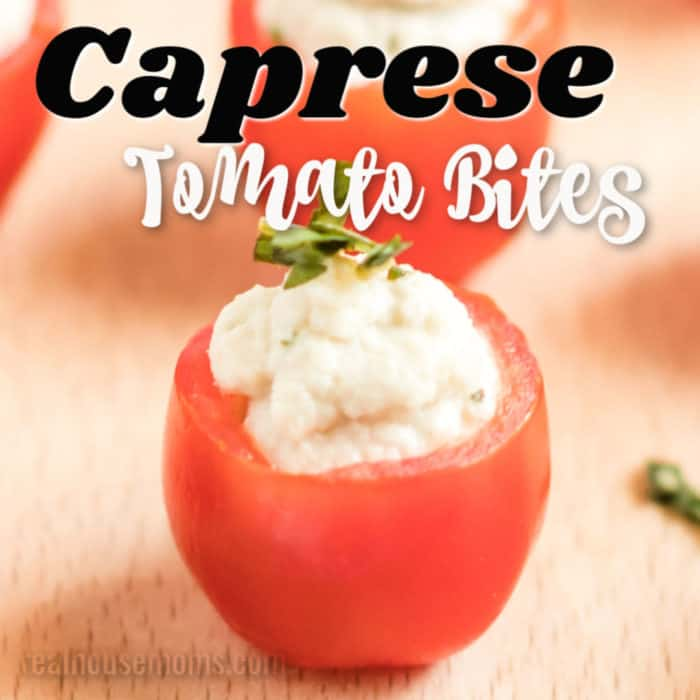 square image Caprese Tomato Bites with writing