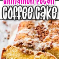 Pink text Cinnamon Pecan white text coffee cake image of coffee cake loaf and a slice showing the inside filling of cinnamon and pecan