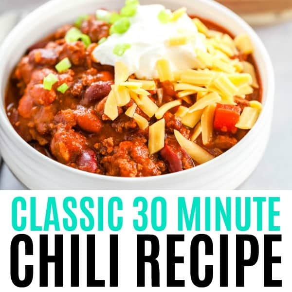square image of classic 30 minute chili recipe with text