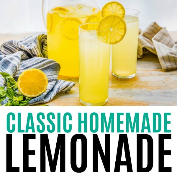 square image of classic homemade lemonade with text
