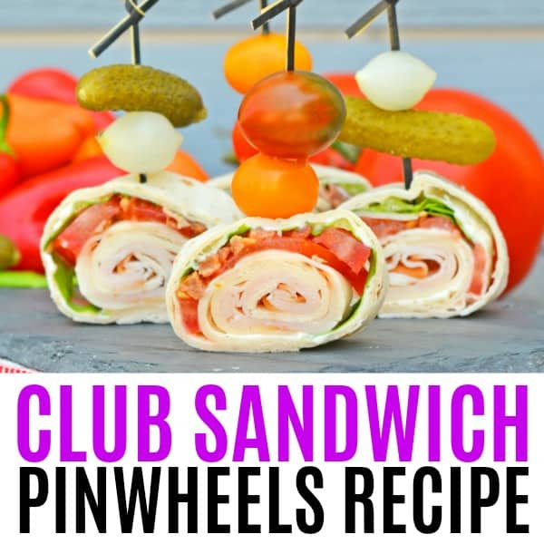 square image of club sandwich pinwheels with text