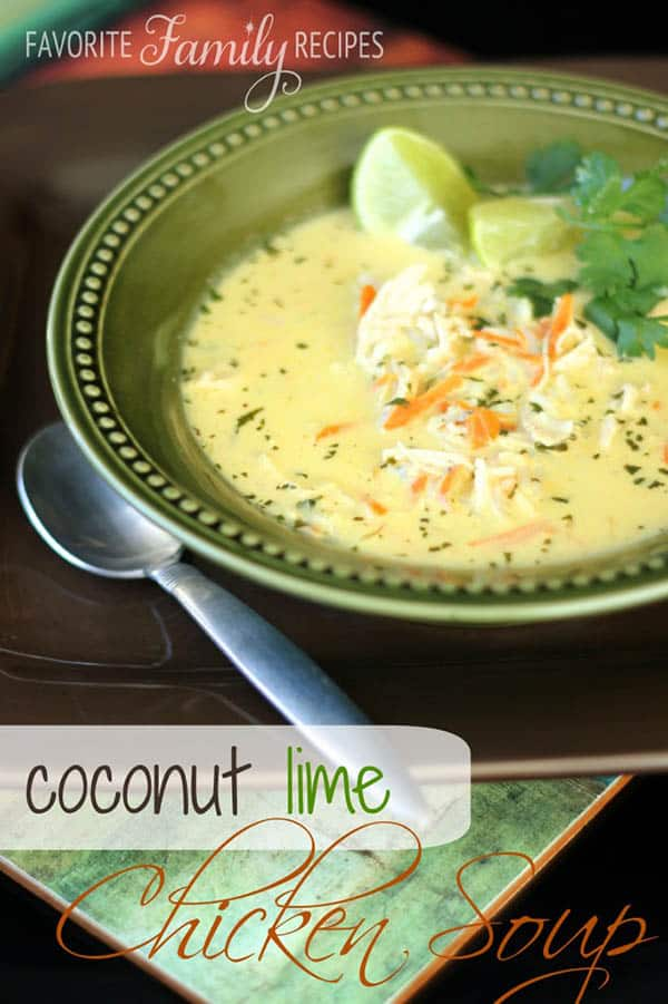 Coconut Lime Chicken Soup - Favorite Family Recipes