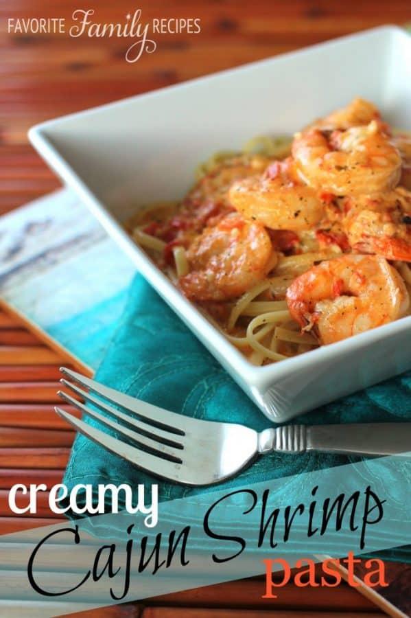 Creamy Cajun Shrimp Pasta - Favorite Family Recipes