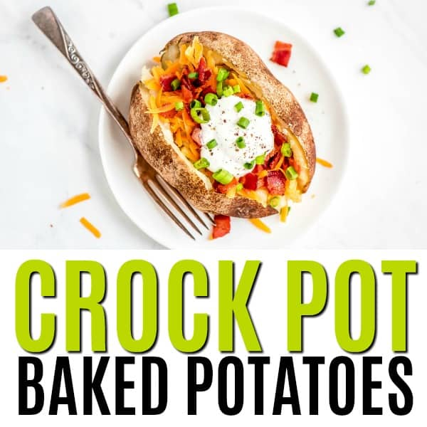 square image of loaded crock pot baked potato with text
