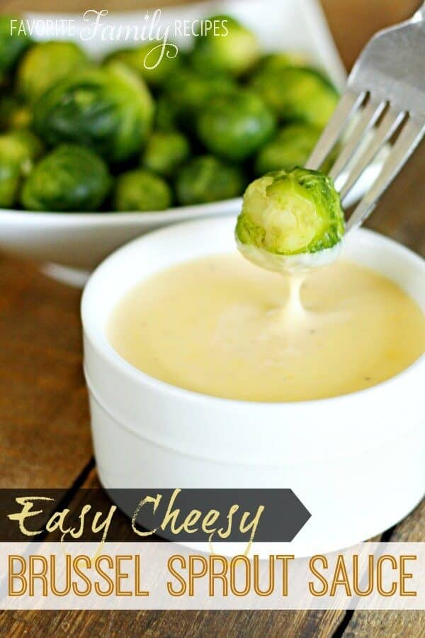 Easy Cheesy Brussel Sprouts - Favorite Family Recipes