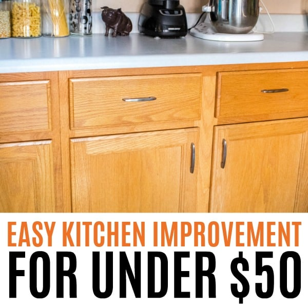 square image of easy kitchen improvement for under $50 with text