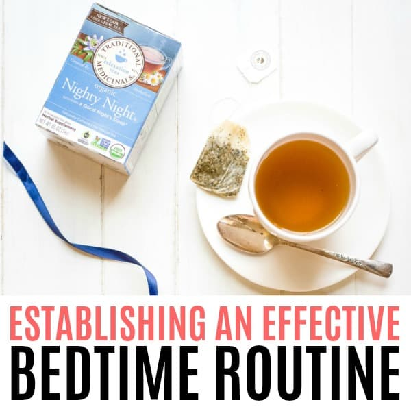 square image of teabox and mug of tea with text - Establishing an Effective Bedtime Routine