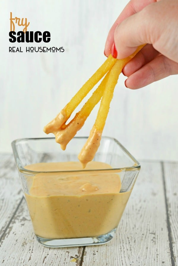 fry-sauce-real-housemoms