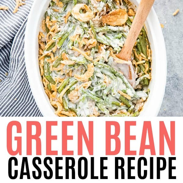 square image of green bean casserole with text
