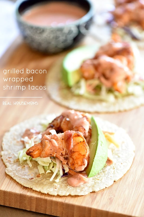 Grilled Bacon Wrapped Shrimp Tacos - Real Housemoms