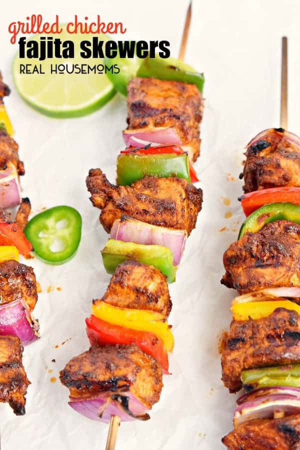 Grilled Chicken Fajita Skewers Real Housemoms