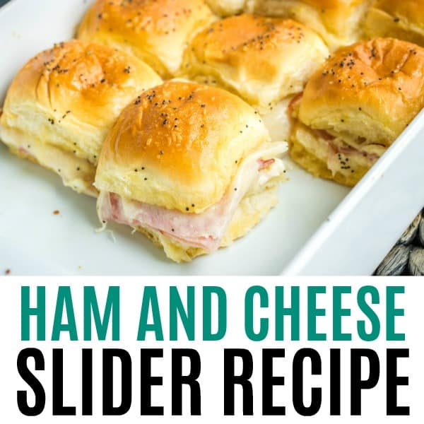 square image of ham and cheese sliders with text