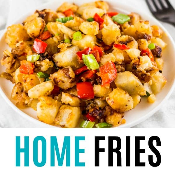 swuare image of home fries with text