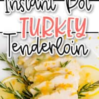 two image collage of Instant Pot Turkey Tenderloin, top pic is turkey in mixing bowl, bottom is turkey on a white plate with garnish