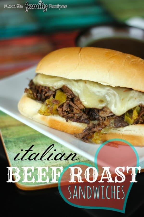Italian Beef Roast Sandwich - Favorite Family Recipes