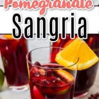 two pic collage of Pomegranate Sangria, top pic is top view of sangria with a orange wedge, bottom pic is front view of sangria on a white surface with two other glasses of sangria in the background