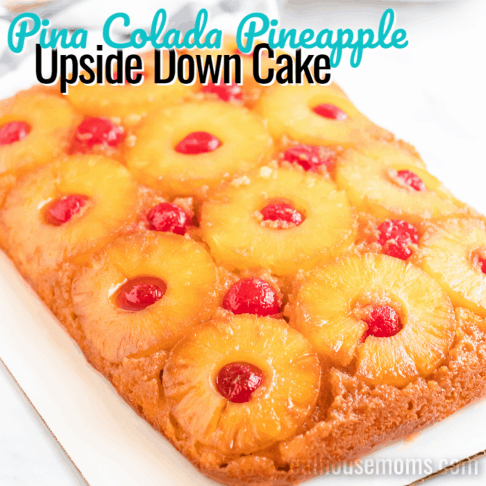square image of pina colada pineapple upside down cake with text