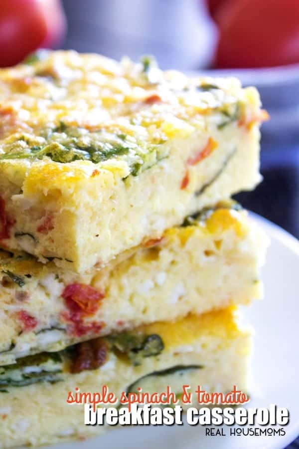 This Simple Spinach Tomato Breakfast Casserole Is Filled With Eggs Tomatoes And Cheese For A Comforting Youll Want To Make Again
