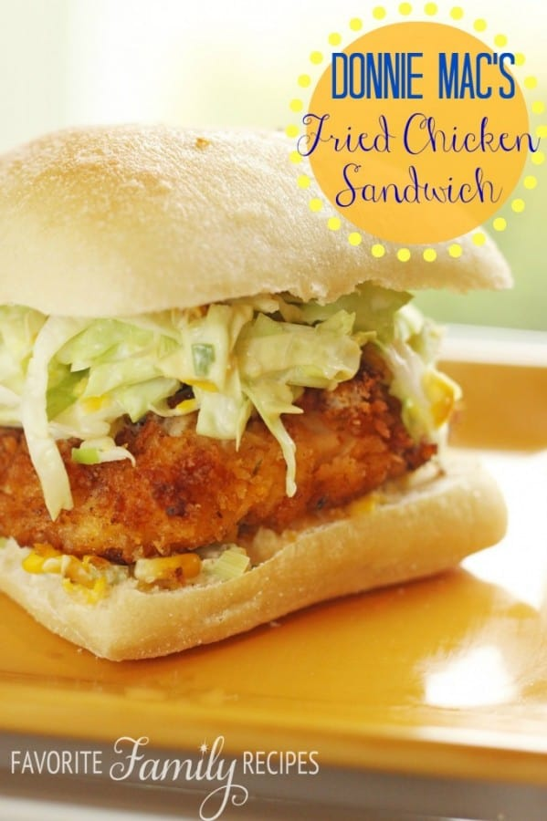 Southern Fried Chicken Sandwich - Favorite Family Recipes