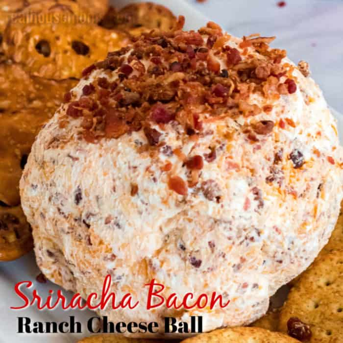 square image of sriracha bacon ranch cheese ball with text