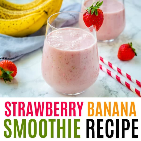square image of strawberry banana smoothie with text