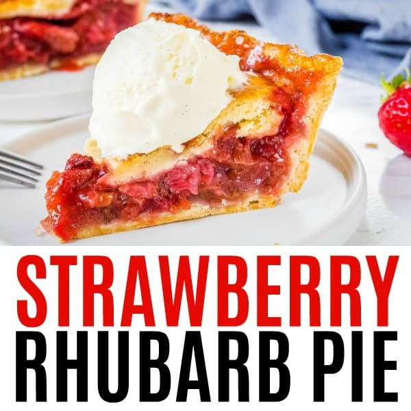 square image of strawberry rhubarb pie with text