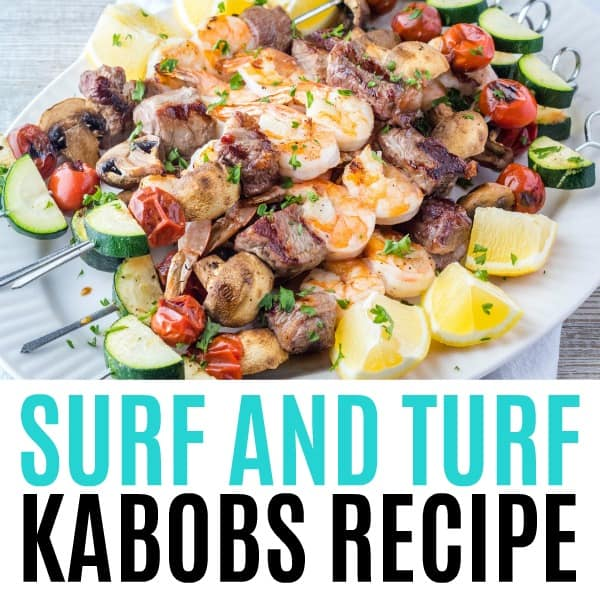 square image of surf and turf kabobs with text