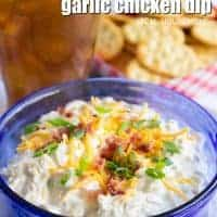 Your summer cookout isn't complete until you serve up this Ultimate Loaded Garlic Chicken Dip! It's loaded with flavor and so easy to make!