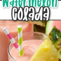 collage of watermelon colada cocktail with pineapple garnish