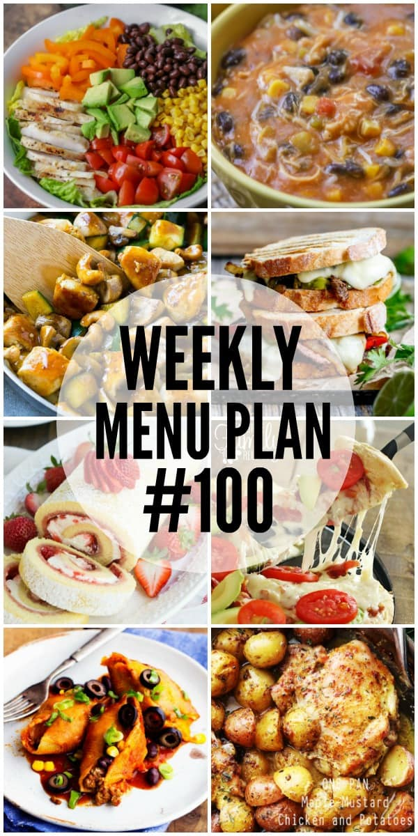 WEEKLY MENU PLAN (#100) - Seven talented bloggers bringing you a full week of recipes including dinner, sides dishes, and desserts!