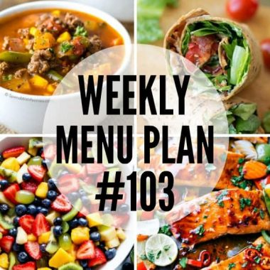 Weekly Menu Plan #103
