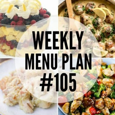 Weekly Menu Plan #105