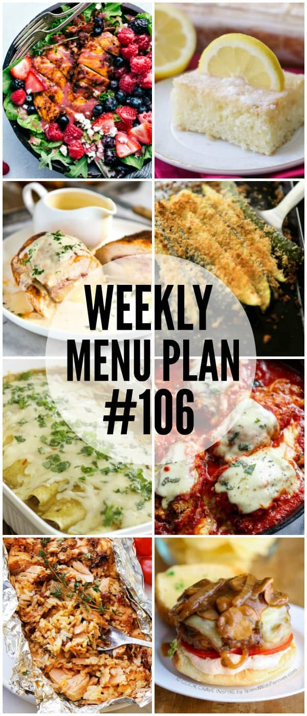 WEEKLY MENU PLAN (#106) – Seven talented bloggers bringing you a full week of recipes including dinner, sides dishes, and desserts!