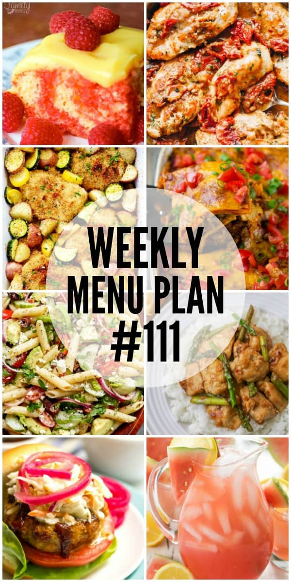 WEEKLY MENU PLAN (#111) -Seven talented bloggers bringing you a full week of recipes including dinner, sides dishes, and desserts!