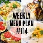 Weekly Menu Plan #114