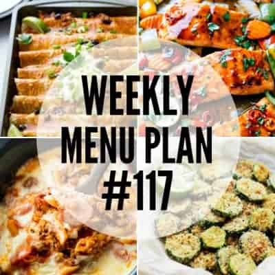 Weekly Menu Plan #117