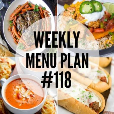Weekly Menu Plan #118