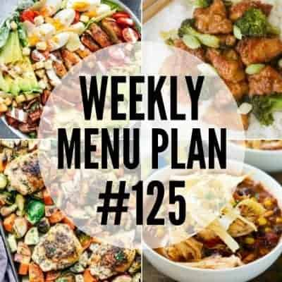 Weekly Menu Plan #125