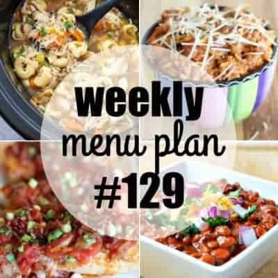 Weekly Menu Plan #129