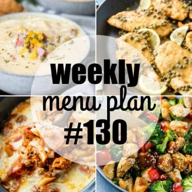 Weekly Menu Plan #130