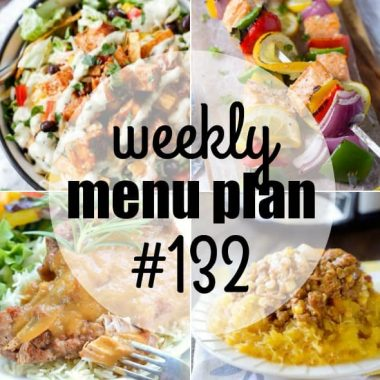 Weekly Menu Plan #132