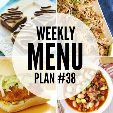 Weekly Menu Plan #38