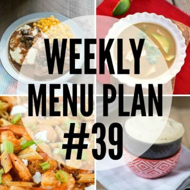 Weekly Menu Plan #39
