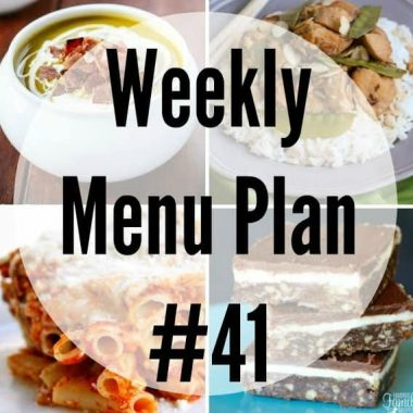 Weekly Menu Plan #41