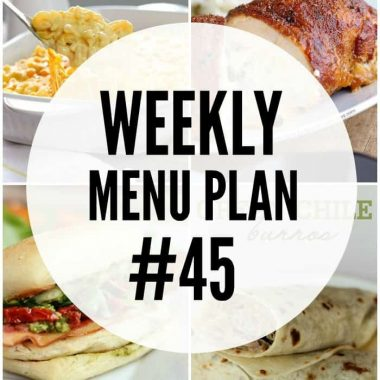 Weekly Menu Plan #45