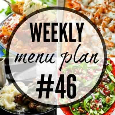 Weekly Menu Plan #46