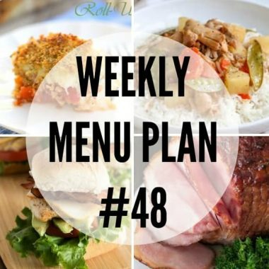 Weekly Menu Plan #48