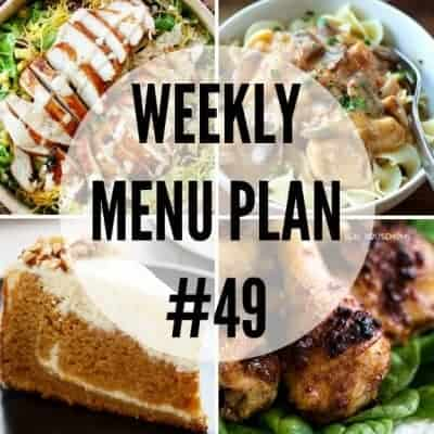 Weekly Menu Plan #49